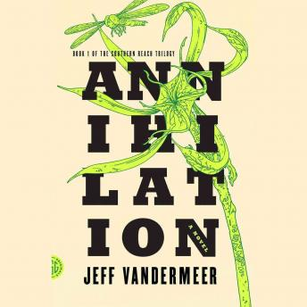 Annihilation audio book by Jeff VanderMeer