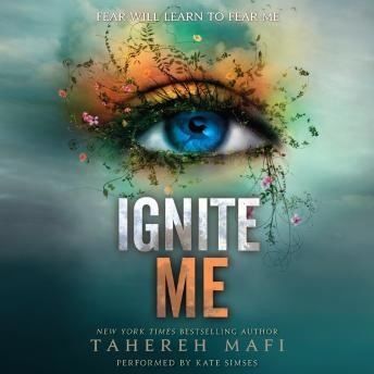 Ignite Me audiobook by Tahereh Mafi