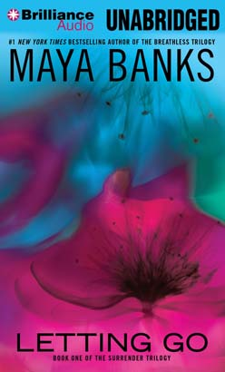 Letting Go audio book by Maya Banks