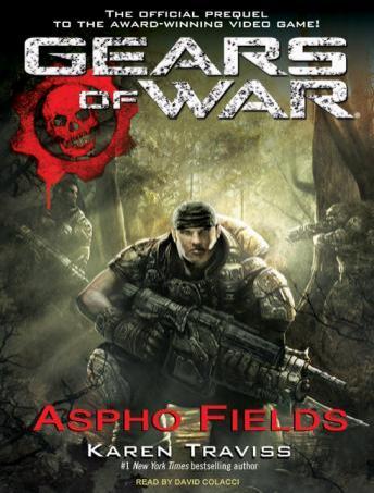 Gears of War: Aspho Fields audio book by Karen Traviss