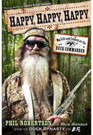 Happy, Happy, Happy audio book by Phil Robertson