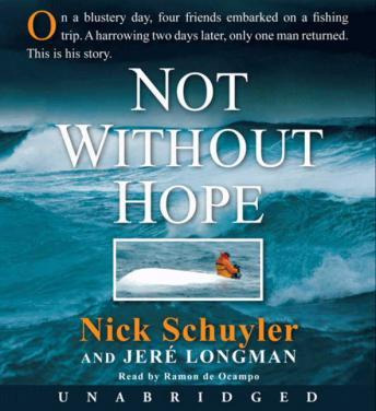 Not Without Hope audio book by Nick Schuyler