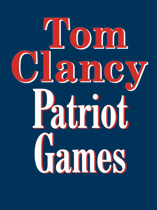 Patriot Games audiobook by Tom Clancy