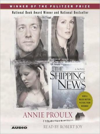 The Shipping News audiobook by Annie Proulx