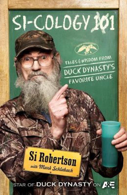 Si-Cology audio book by Si Robertson